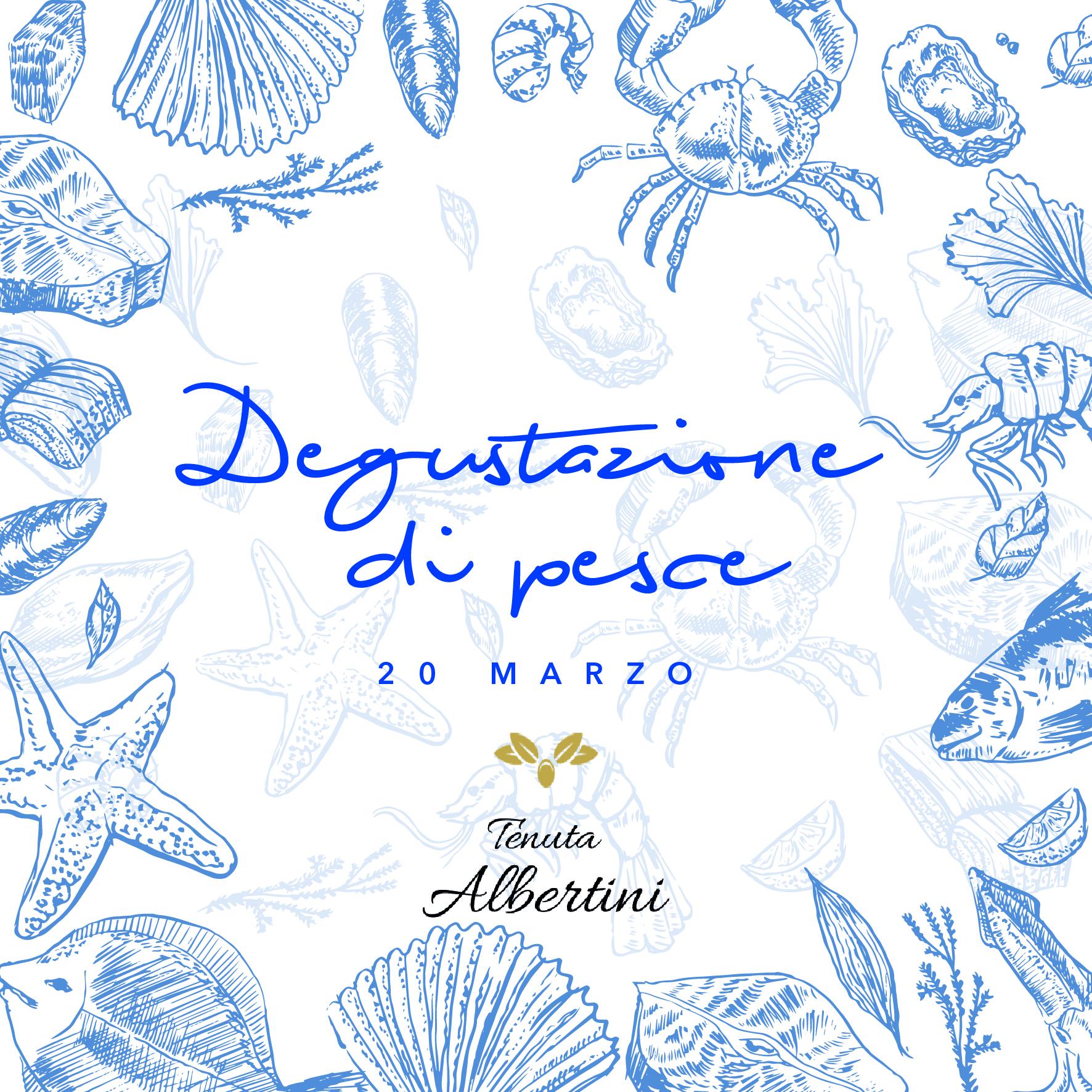 Degustazione di pesce Tenuta Albertini